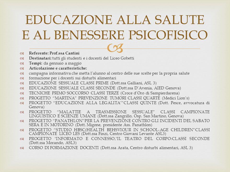   Referente: Prof.ssa Cantini  Destinatari: tutti gli studenti e i docenti del Liceo Gobetti  Tempi: da gennaio a maggio  Articolazione e caratte