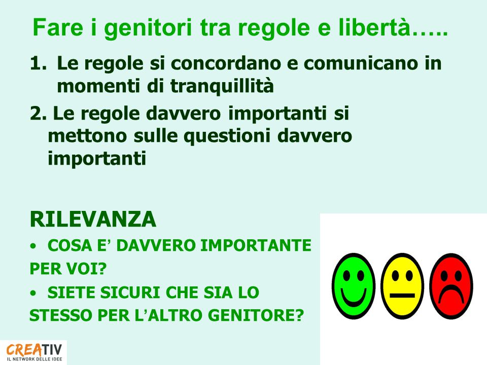 Davanti a scelte importanti decidete in base alla sua opinione?