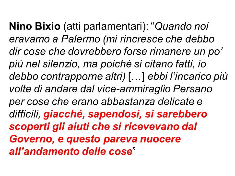 """Nino Bixio (atti parlamentari): """"Quando noi eravamo a Palermo (mi rincresce che debbo dir cose che dovrebbero forse rimanere un po' più nel silenzio,"""