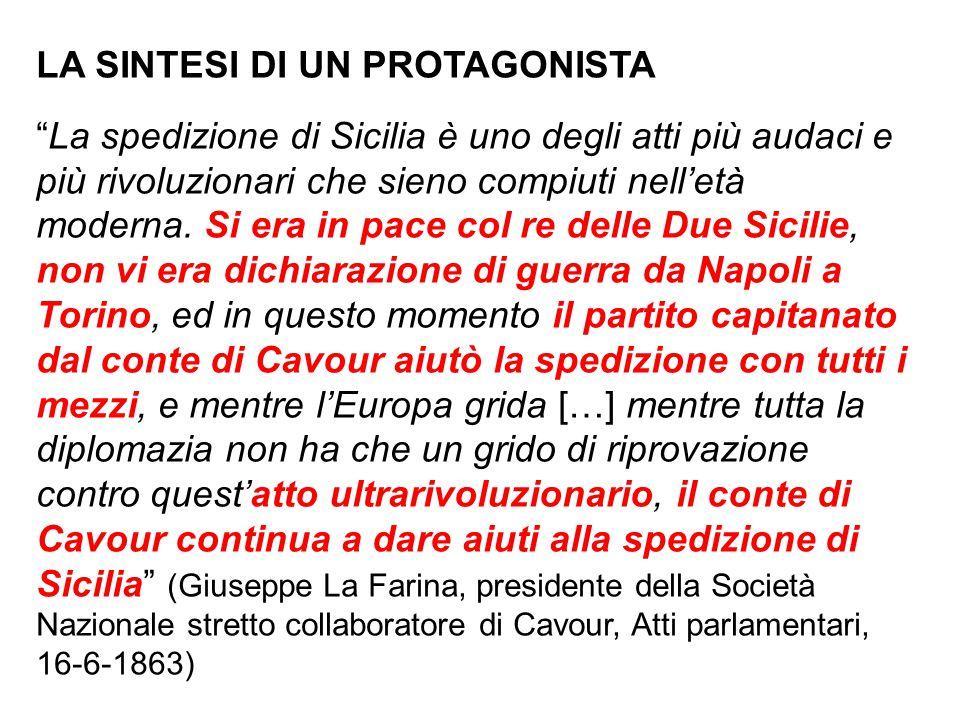 """LA SINTESI DI UN PROTAGONISTA """"La spedizione di Sicilia è uno degli atti più audaci e più rivoluzionari che sieno compiuti nell'età moderna. Si era in"""