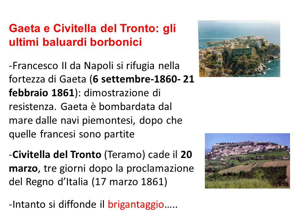 Gaeta e Civitella del Tronto: gli ultimi baluardi borbonici -Francesco II da Napoli si rifugia nella fortezza di Gaeta (6 settembre-1860- 21 febbraio