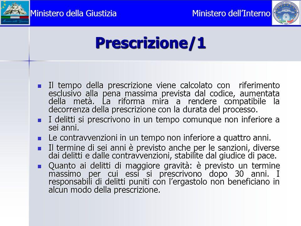 Prescrizione/1 Il tempo della prescrizione viene calcolato con riferimento esclusivo alla pena massima prevista dal codice, aumentata della metà.