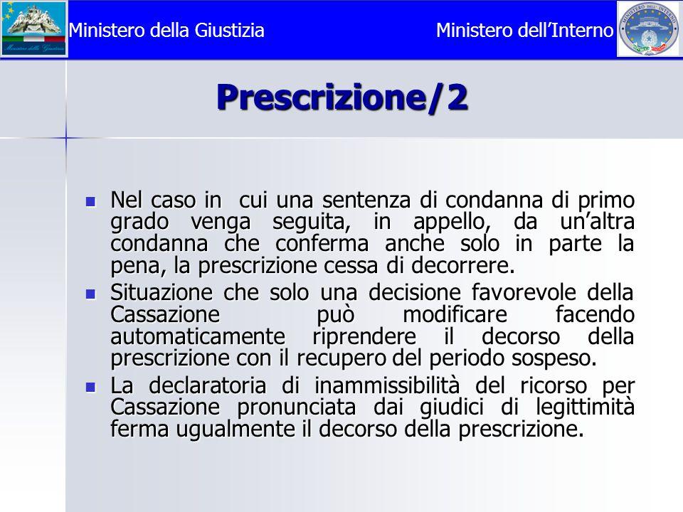 Prescrizione/2 Nel caso in cui una sentenza di condanna di primo grado venga seguita, in appello, da un'altra condanna che conferma anche solo in parte la pena, la prescrizione cessa di decorrere.