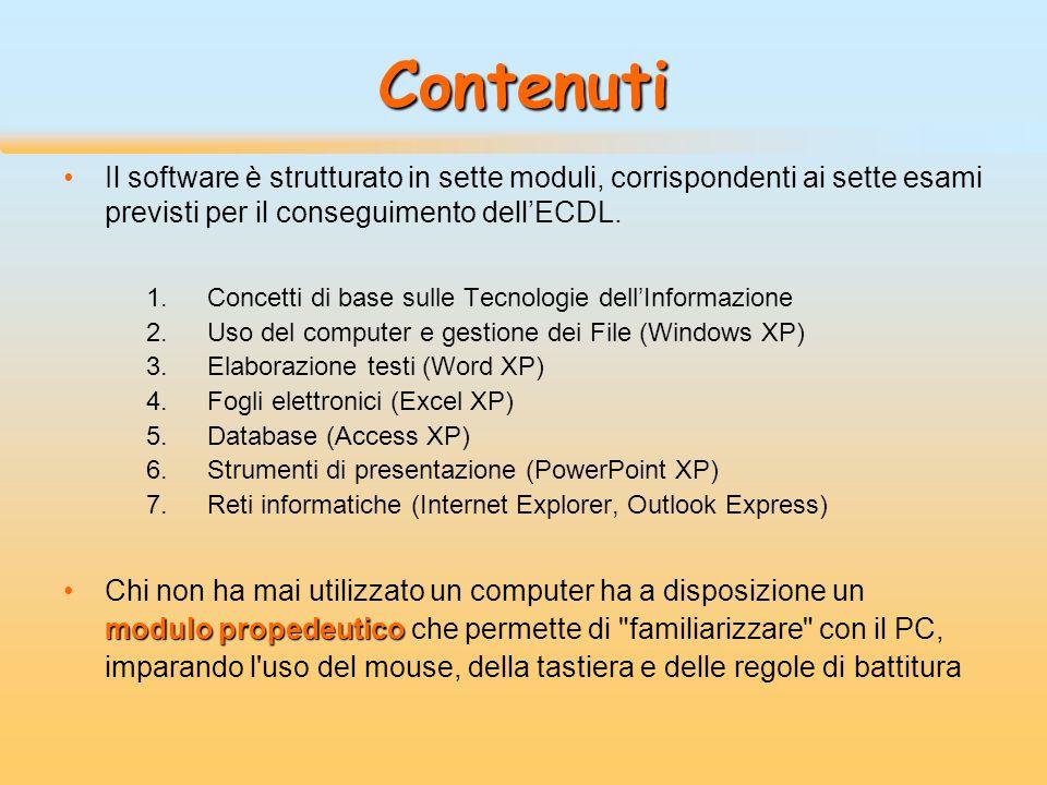 Contenuti Il software è strutturato in sette moduli, corrispondenti ai sette esami previsti per il conseguimento dell'ECDL. 1.Concetti di base sulle T