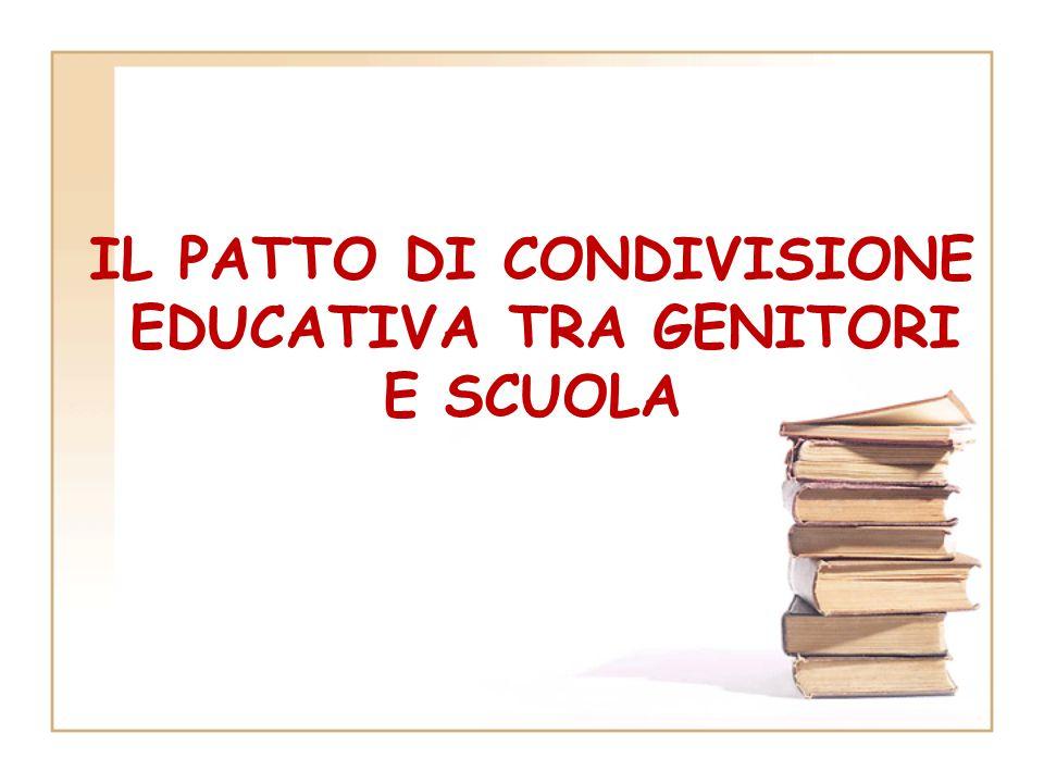 IL PATTO DI CONDIVISIONE EDUCATIVA TRA GENITORI E SCUOLA