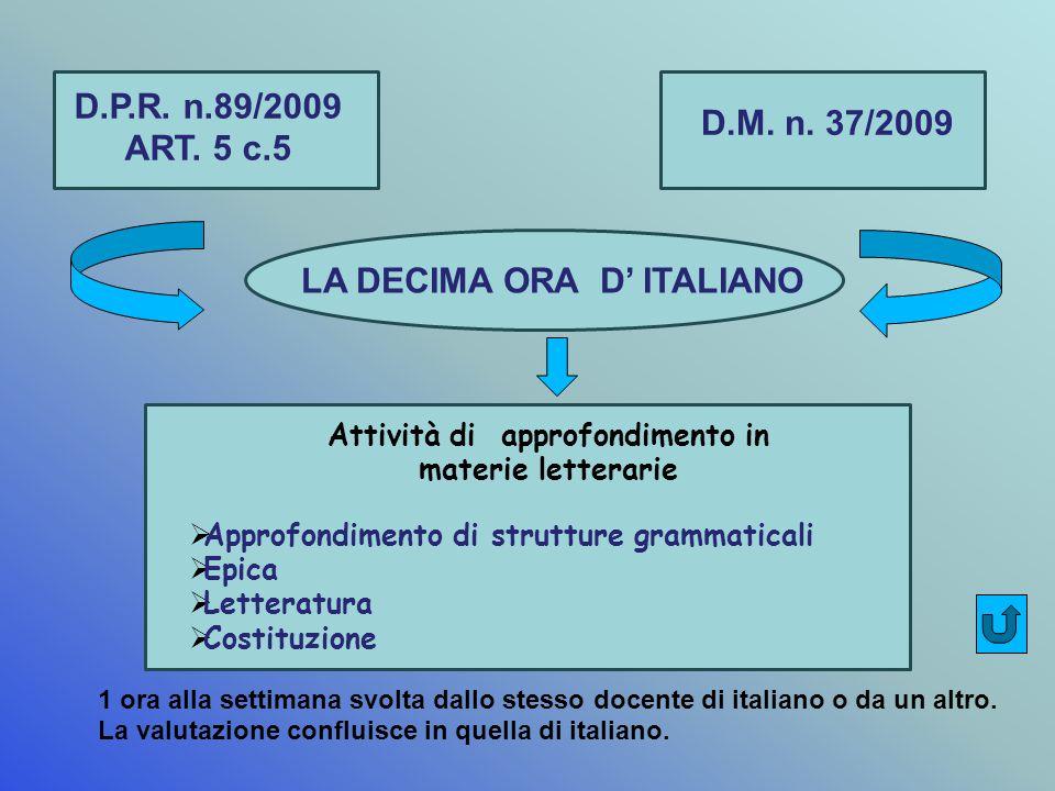 D.P.R. n.89/2009 ART. 5 c.5 D.M. n.