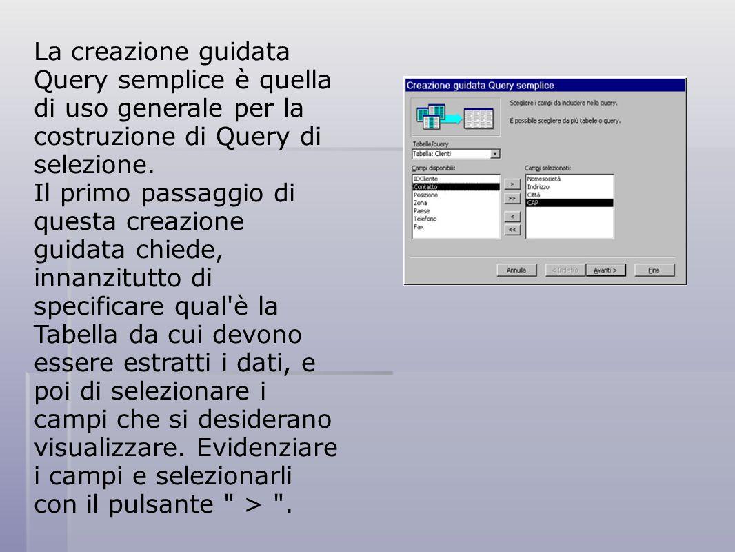 I dati visualizzati nella Query sono i dati della Tabella da cui è stata fatta l estrazione: ciò vuol dire che qualsiasi modifica, eliminazione, inserimento di dati agisce direttamente sulla Tabella.