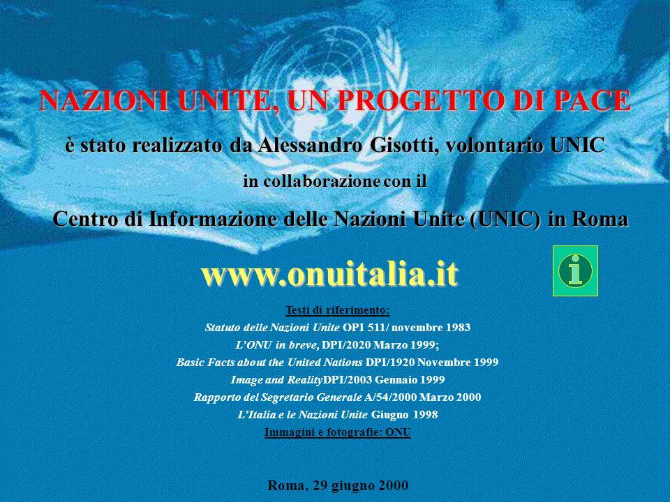 NAZIONI UNITE, UN PROGETTO DI PACE è stato realizzato da Alessandro Gisotti, volontario UNIC in collaborazione con il Centro di Informazione delle Naz