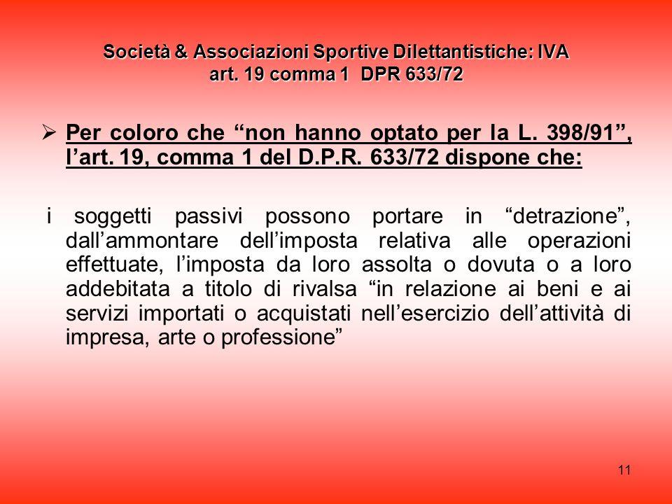11 Società & Associazioni Sportive Dilettantistiche: IVA art.