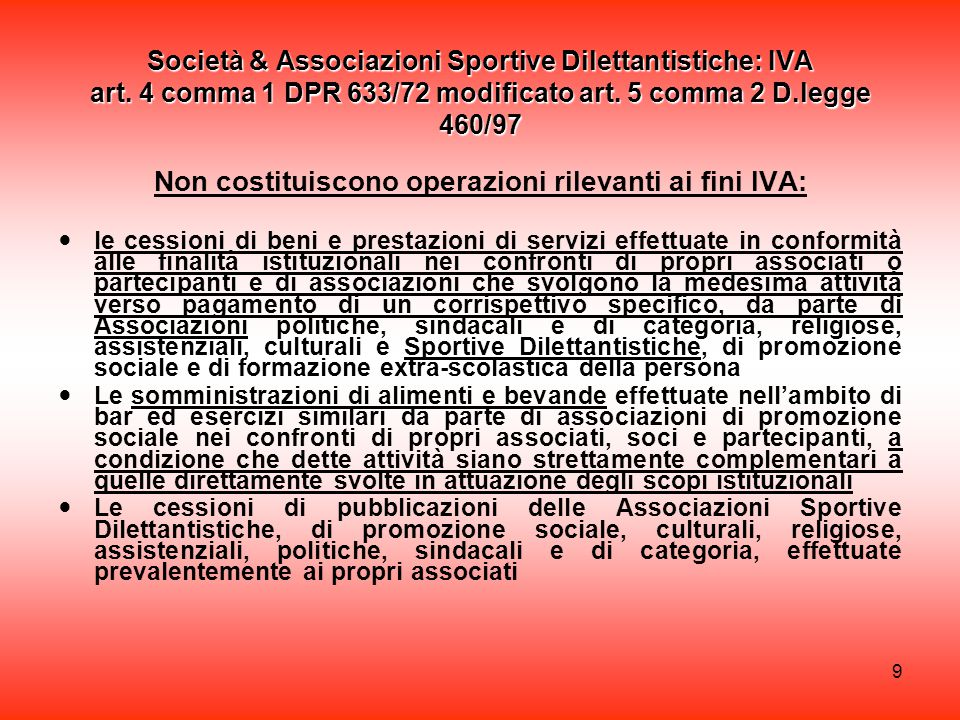 9 Società & Associazioni Sportive Dilettantistiche: IVA art.
