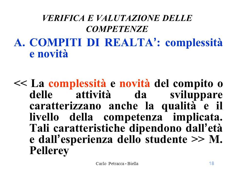 18 VERIFICA E VALUTAZIONE DELLE COMPETENZE A.COMPITI DI REALTA': complessità e novità > M.
