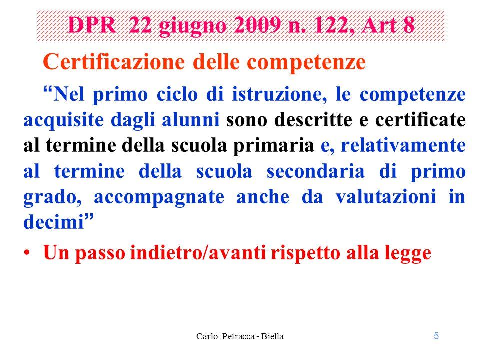6 DPR 22 giugno 2009 n.