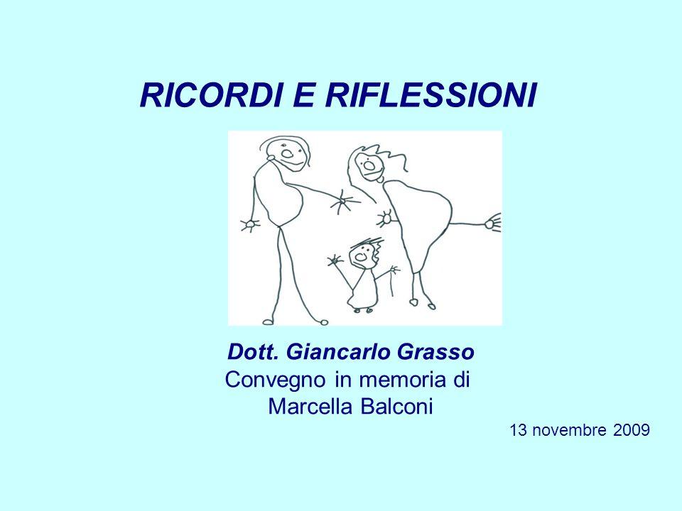 RICORDI E RIFLESSIONI Dott.