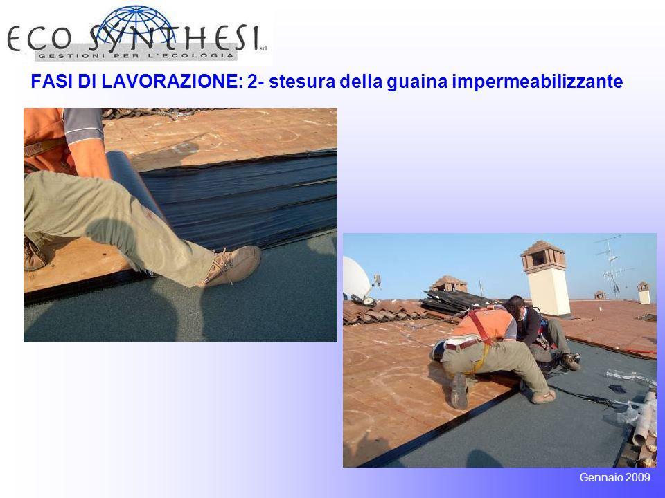 FASI DI LAVORAZIONE: 3- posa della coibentazione in grafite Gennaio 2009