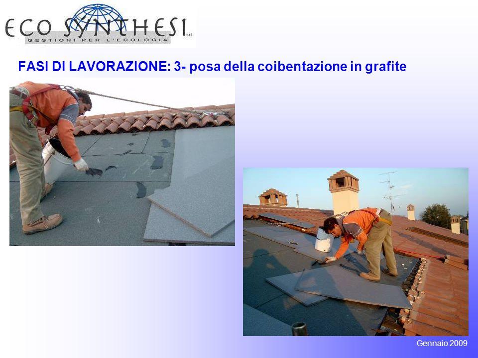 FASI DI LAVORAZIONE: 4- posa di lastra grecata e struttura di ancoraggio Gennaio 2009