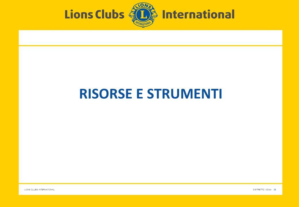 LIONS CLUBS INTERNATIONALDISTRETTO 108Ib4 35 RISORSE E STRUMENTI