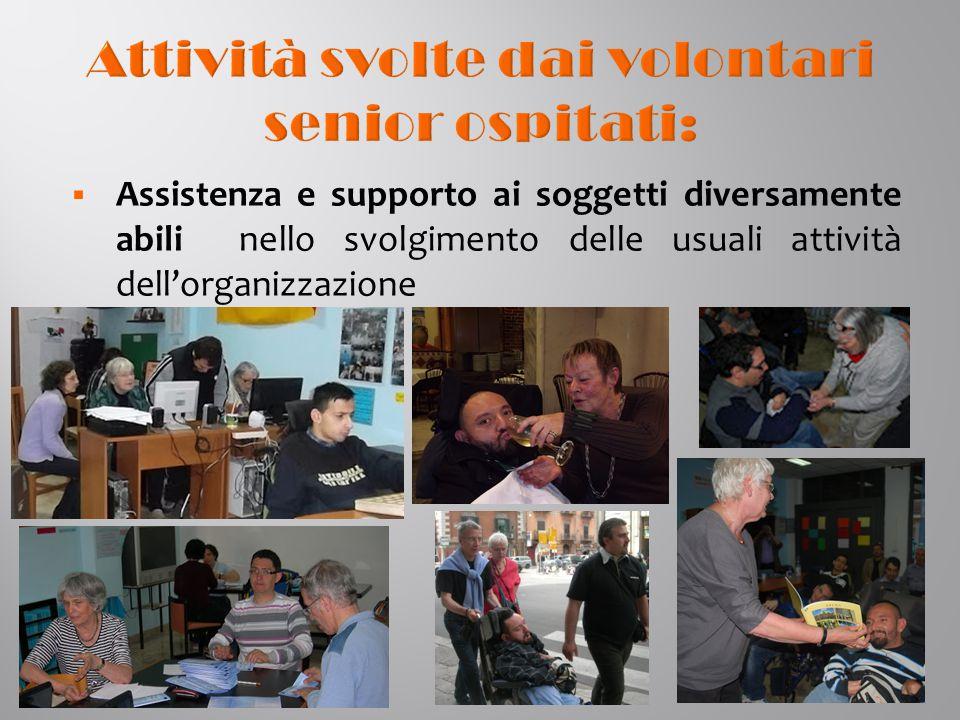  Assistenza e supporto ai soggetti diversamente abili nello svolgimento delle usuali attività dell'organizzazione