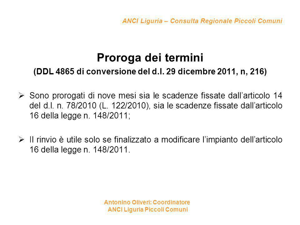 ANCI Liguria – Consulta Regionale Piccoli Comuni Proroga dei termini (DDL 4865 di conversione del d.l. 29 dicembre 2011, n, 216)  Sono prorogati di n