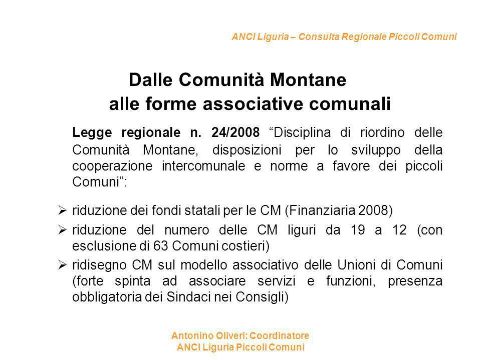 """ANCI Liguria – Consulta Regionale Piccoli Comuni Dalle Comunità Montane alle forme associative comunali Legge regionale n. 24/2008 """"Disciplina di rior"""