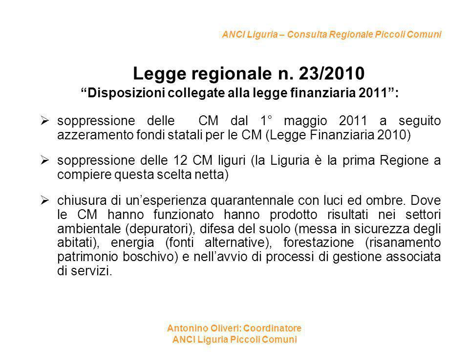 """ANCI Liguria – Consulta Regionale Piccoli Comuni Legge regionale n. 23/2010 """"Disposizioni collegate alla legge finanziaria 2011"""":  soppressione delle"""