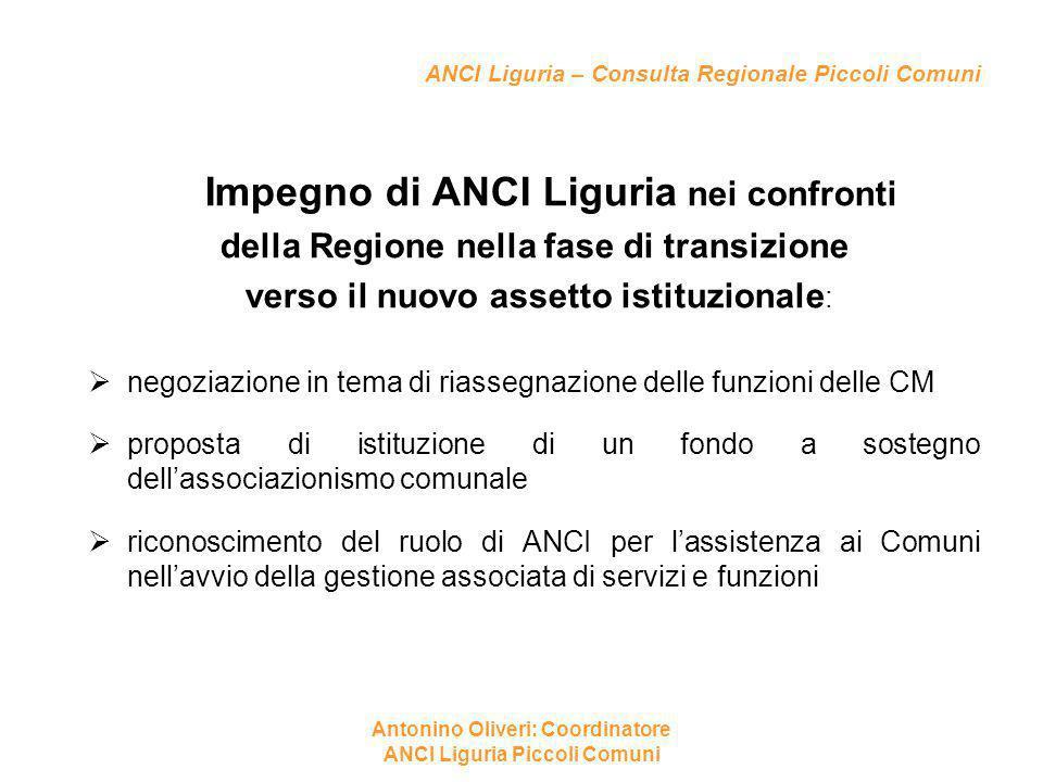 ANCI Liguria – Consulta Regionale Piccoli Comuni Impegno di ANCI Liguria nei confronti della Regione nella fase di transizione verso il nuovo assetto