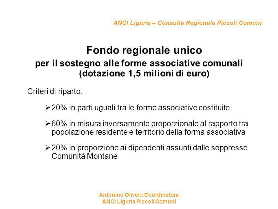ANCI Liguria – Consulta Regionale Piccoli Comuni Fondo regionale unico per il sostegno alle forme associative comunali (dotazione 1,5 milioni di euro)
