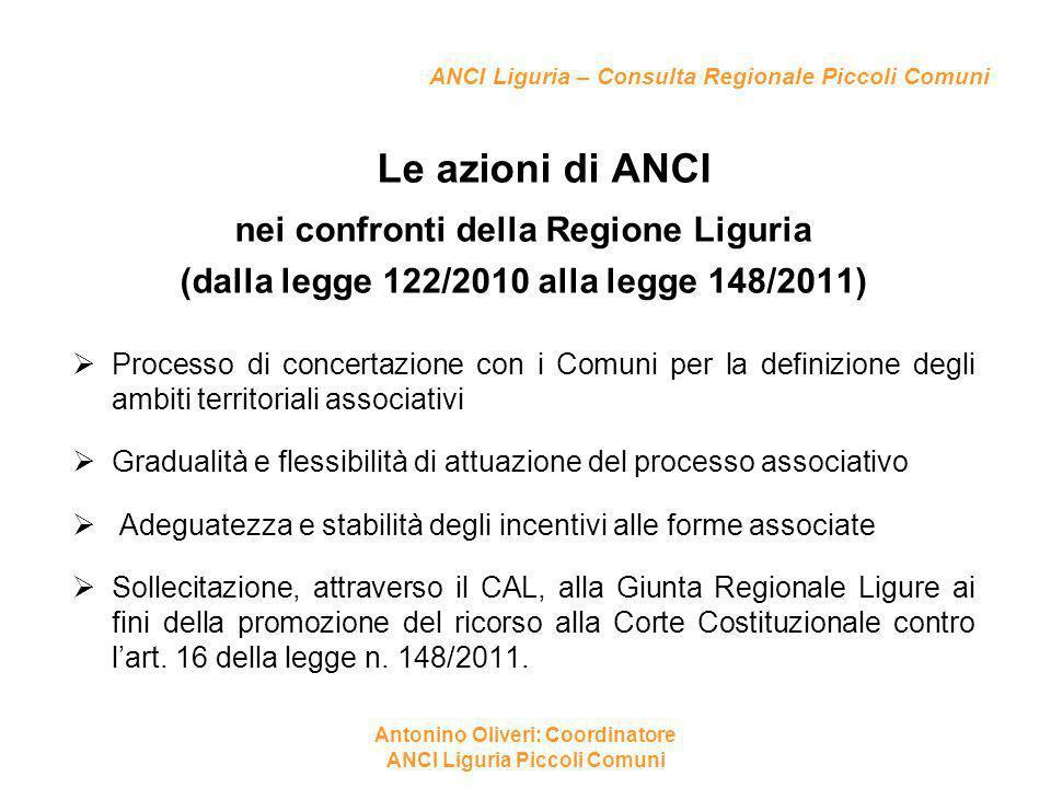 ANCI Liguria – Consulta Regionale Piccoli Comuni Le azioni di ANCI nei confronti della Regione Liguria (dalla legge 122/2010 alla legge 148/2011)  Pr