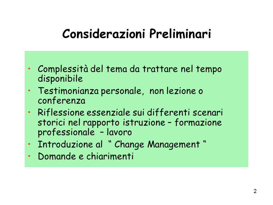 2 Considerazioni Preliminari Complessità del tema da trattare nel tempo disponibile Testimonianza personale, non lezione o conferenza Riflessione esse