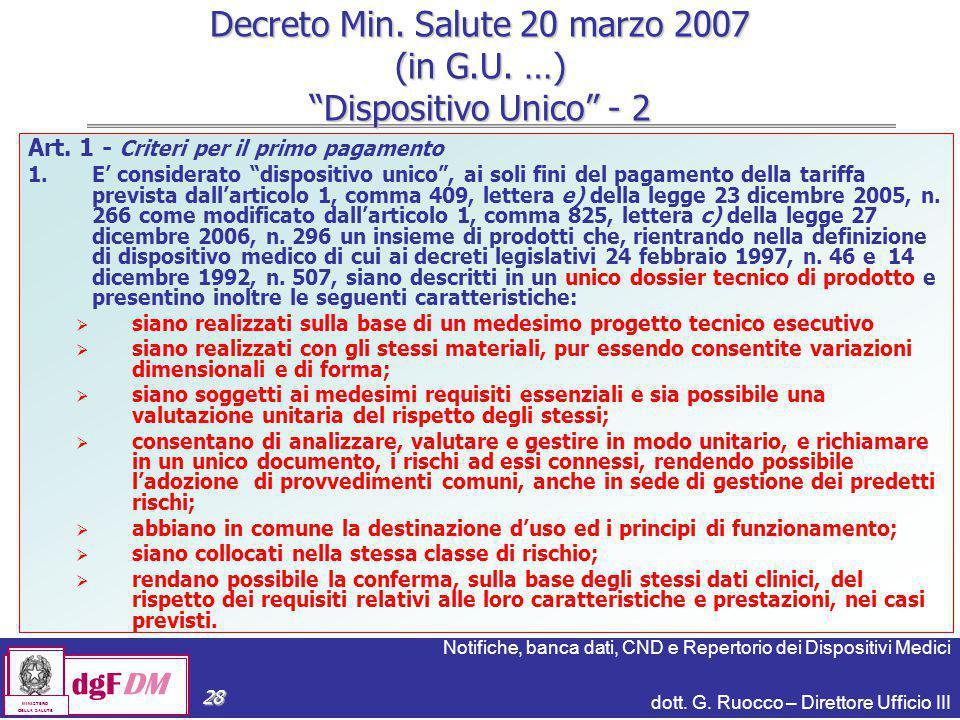 Notifiche, banca dati, CND e Repertorio dei Dispositivi Medici dott. G. Ruocco – Direttore Ufficio III dgFDM MINISTERO DELLA SALUTE 28 Art. 1 - Criter