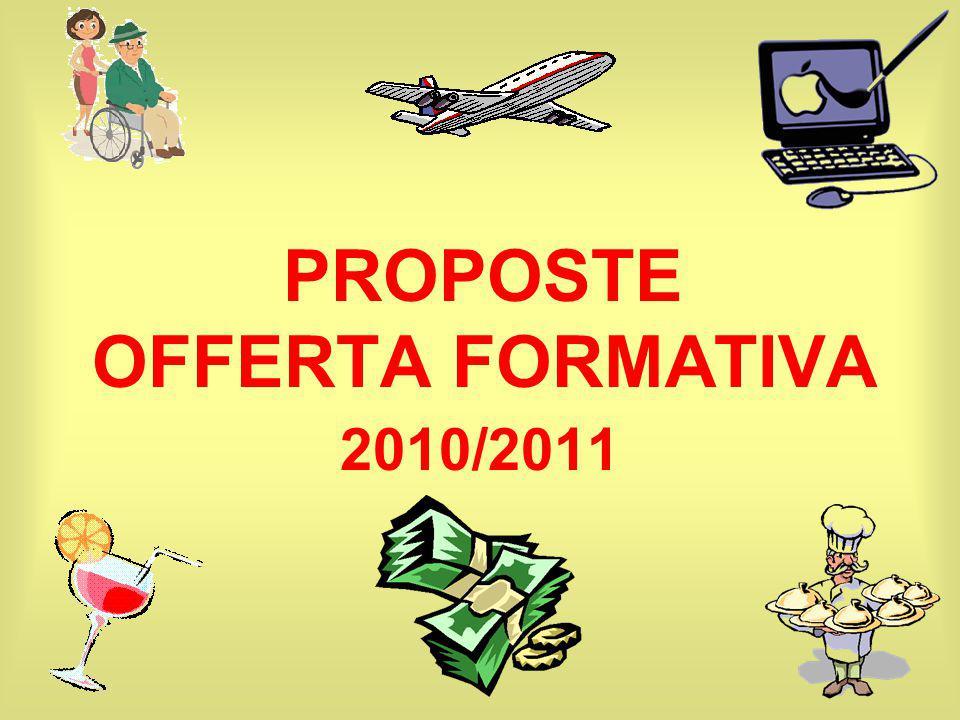 PROPOSTE OFFERTA FORMATIVA 2010/2011