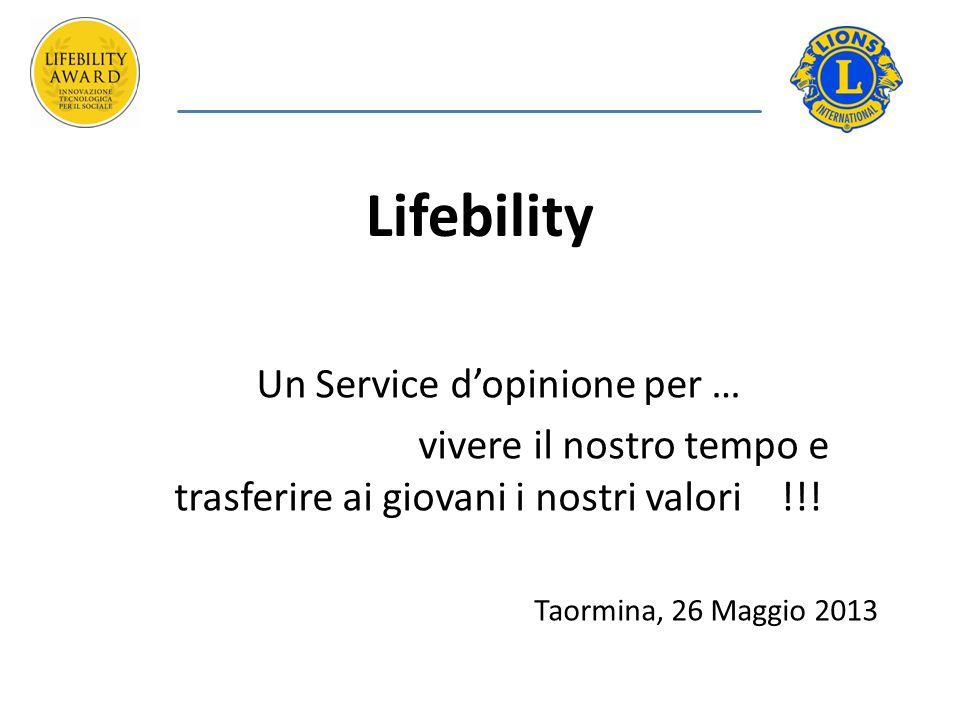 Lifebility Un Service d'opinione per … vivere il nostro tempo e trasferire ai giovani i nostri valori !!.