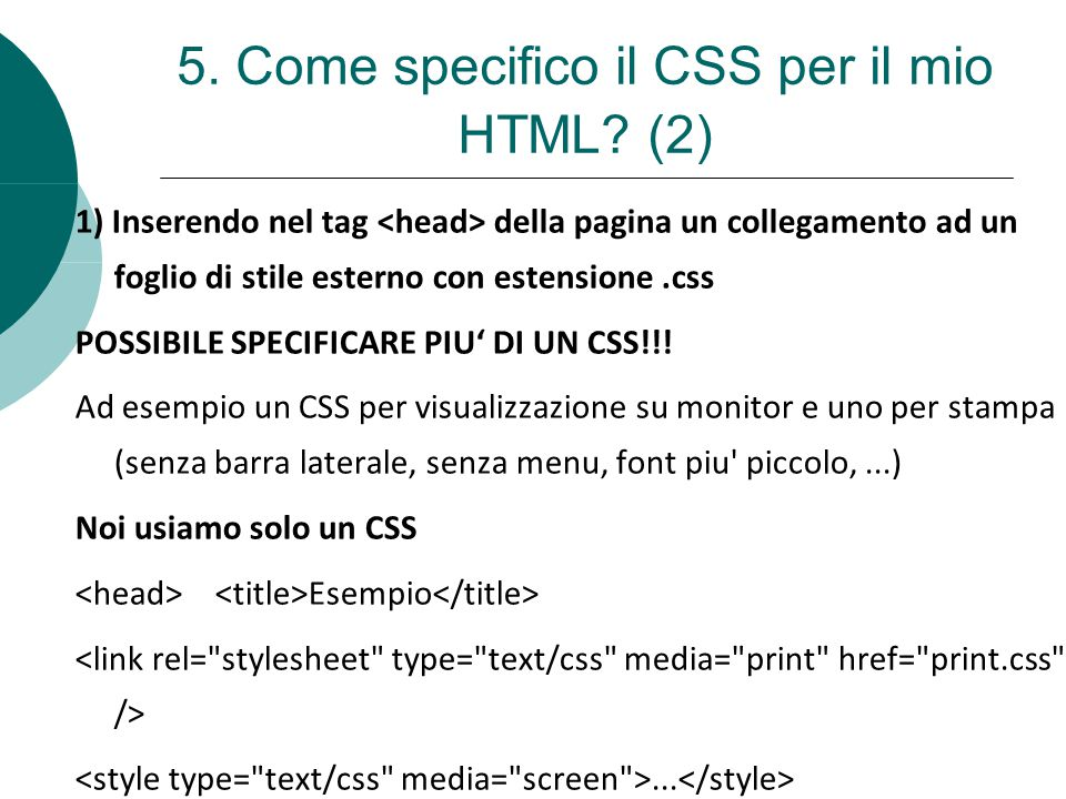 5. Come specifico il CSS per il mio HTML.