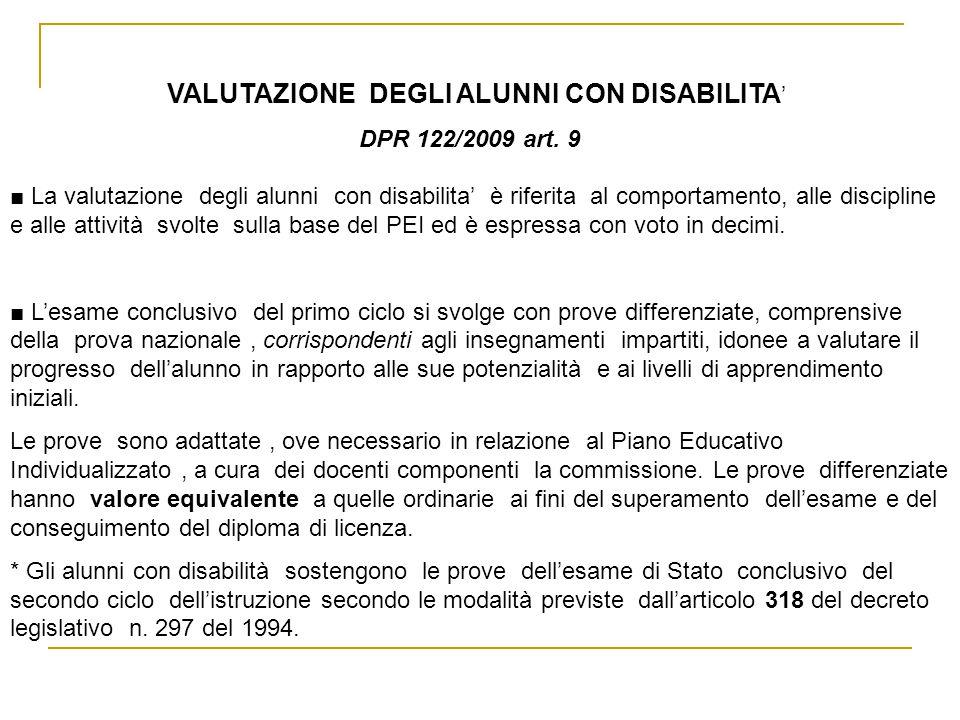 VALUTAZIONE DEGLI ALUNNI CON DISABILITA ' DPR 122/2009 art.