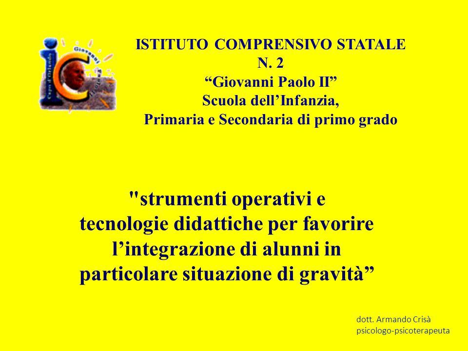 """ISTITUTO COMPRENSIVO STATALE N. 2 """"Giovanni Paolo II"""" Scuola dell'Infanzia, Primaria e Secondaria di primo grado"""
