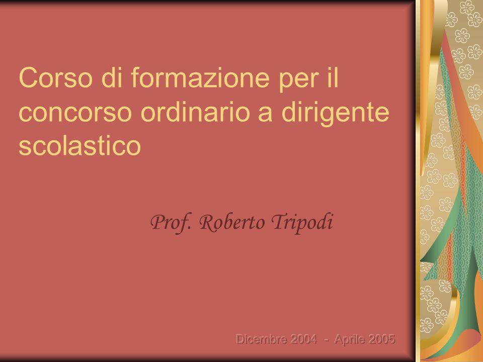 Corso di formazione per il concorso ordinario a dirigente scolastico Prof. Roberto Tripodi