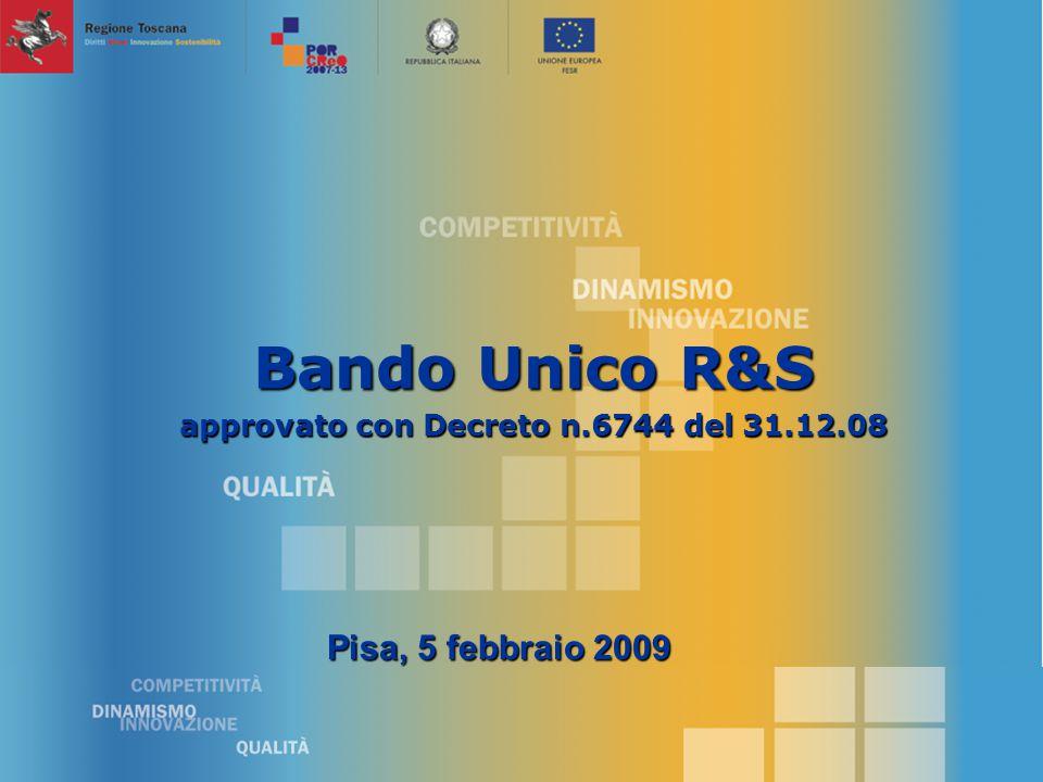 Bando Unico R&S approvato con Decreto n.6744 del 31.12.08 Pisa, 5 febbraio 2009