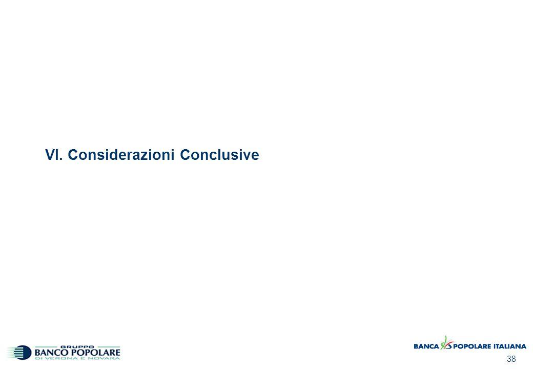 38 VI. Considerazioni Conclusive