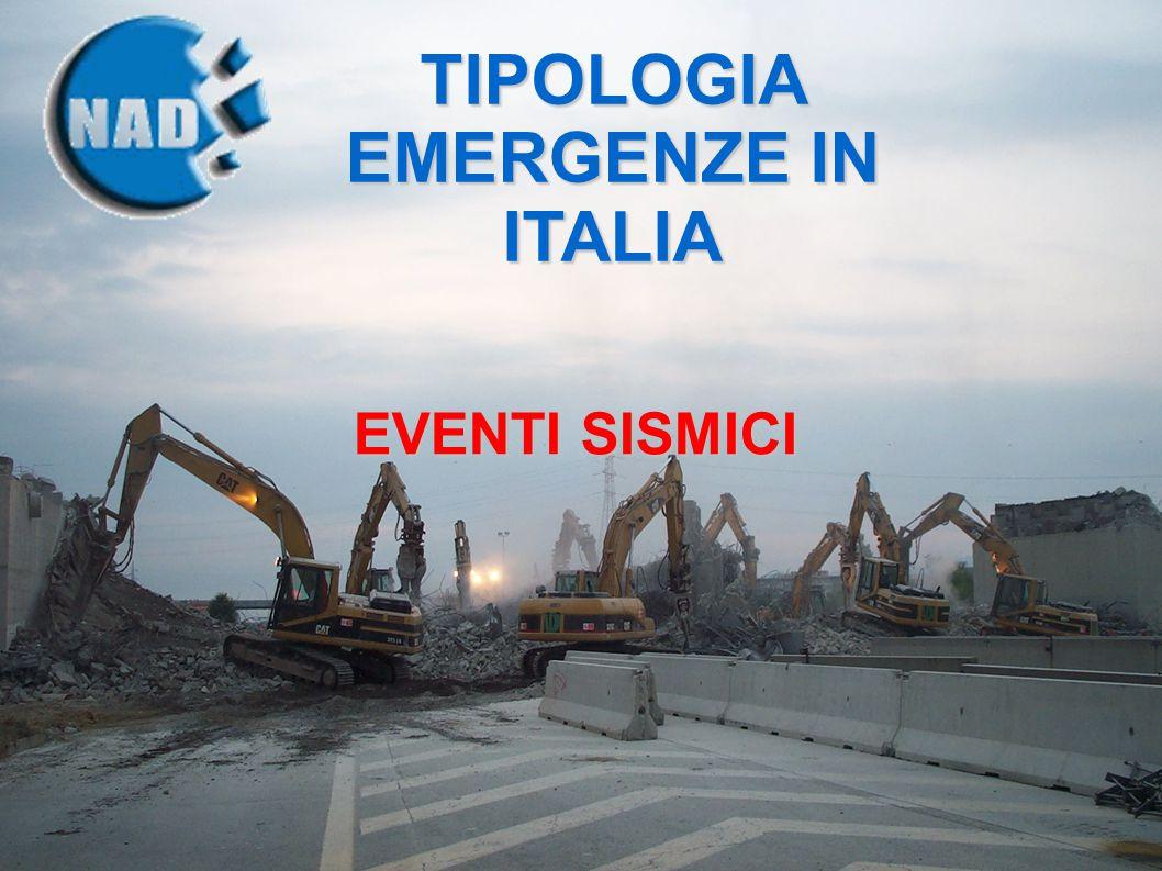 TIPOLOGIA EMERGENZE IN ITALIA EVENTI SISMICI