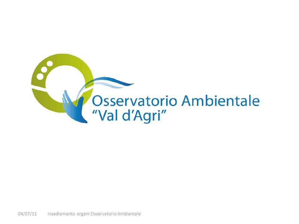 04/07/11Insediamento organi Osservatorio Ambientale