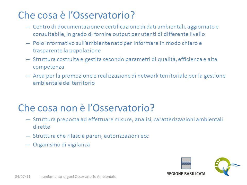 Che cosa è l'Osservatorio? – Centro di documentazione e certificazione di dati ambientali, aggiornato e consultabile, in grado di fornire output per u