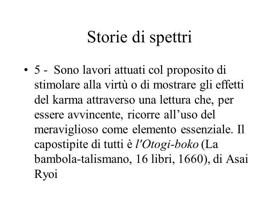 Storie di spettri 5 - Sono lavori attuati col proposito di stimolare alla virtù o di mostrare gli effetti del karma attraverso una lettura che, per es