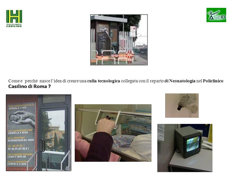 Come e perché nasce l'idea di creare una culla tecnologica collegata con il reparto di Neonatologia nel Policlinico Casilino di Roma ?