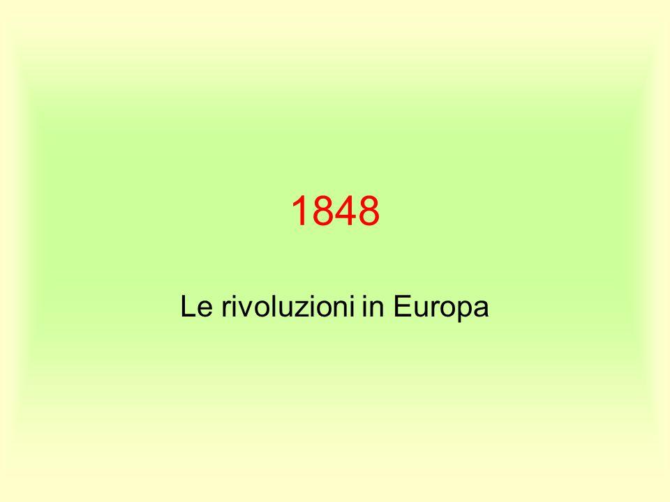 1848 Le rivoluzioni in Europa