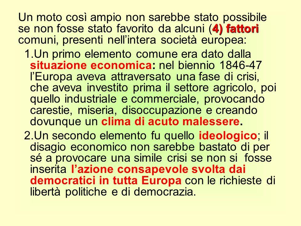 4) fattori Un moto così ampio non sarebbe stato possibile se non fosse stato favorito da alcuni (4) fattori comuni, presenti nell'intera società europ