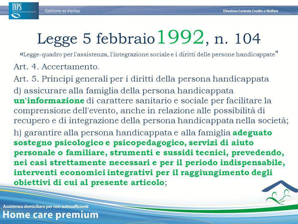 Legge 5 febbraio 1992, n. 104 « Legge-quadro per l'assistenza, l'integrazione sociale e i diritti delle persone handicappate