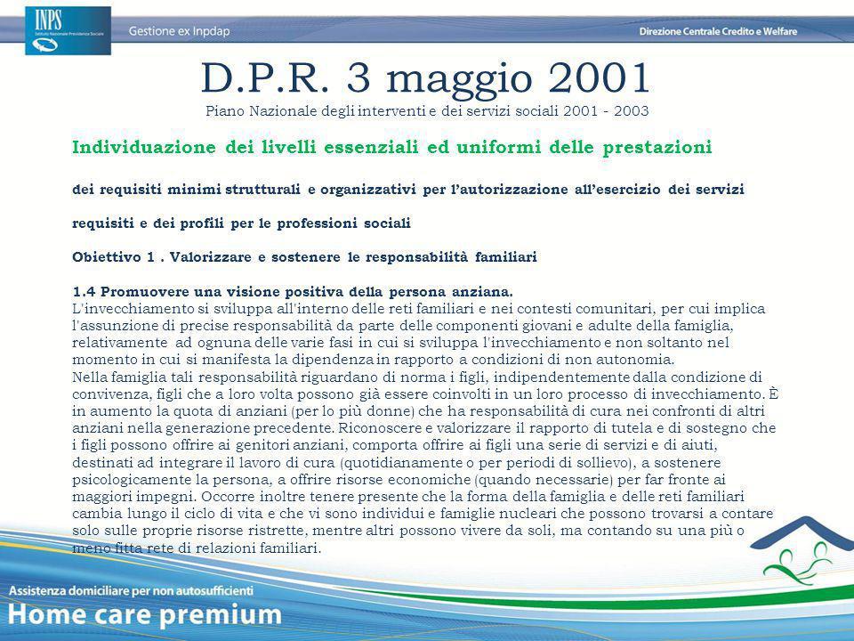 D.P.R. 3 maggio 2001 Piano Nazionale degli interventi e dei servizi sociali 2001 - 2003 Individuazione dei livelli essenziali ed uniformi delle presta