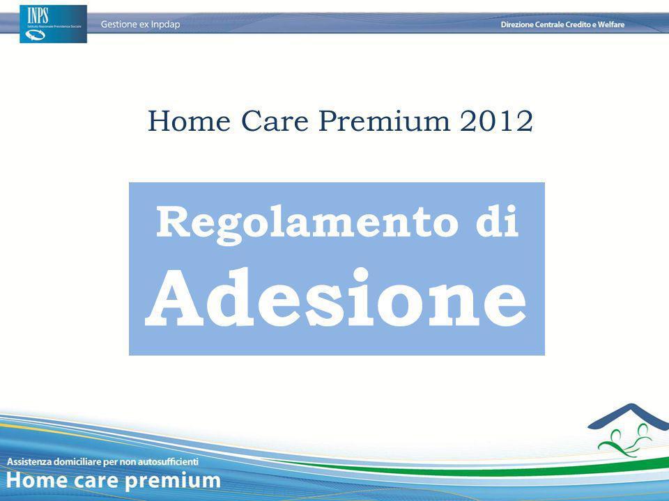 Home Care Premium 2012 Regolamento di Adesione