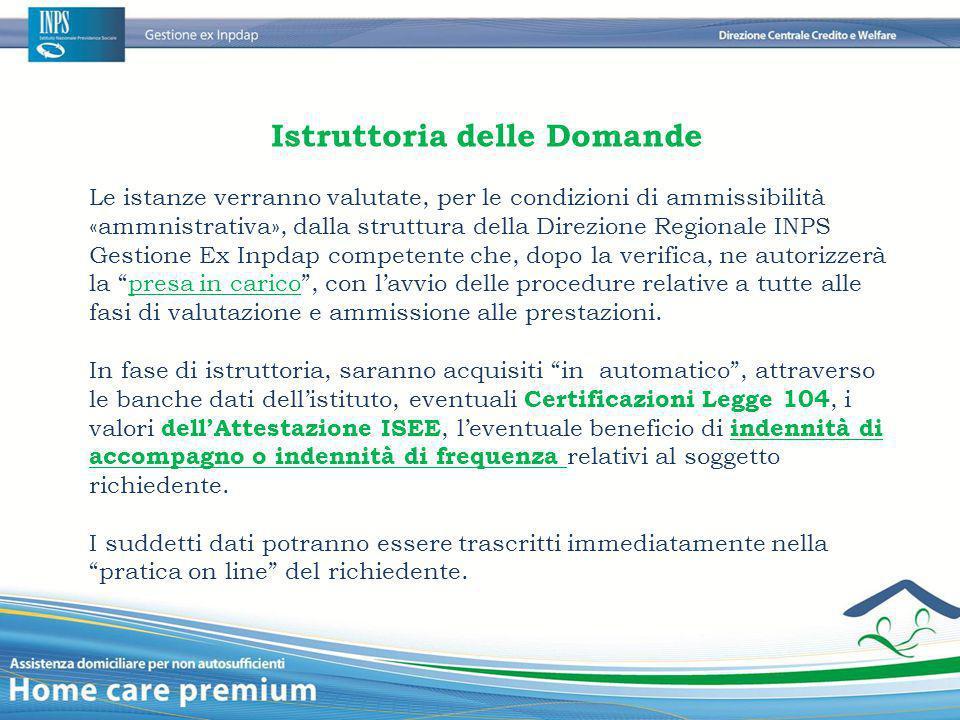 Istruttoria delle Domande Le istanze verranno valutate, per le condizioni di ammissibilità «ammnistrativa», dalla struttura della Direzione Regionale