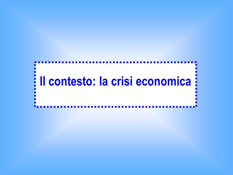 Il contesto: la crisi economica