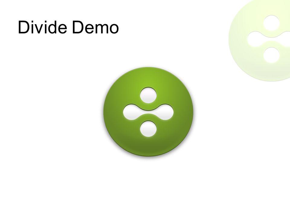 Divide Demo